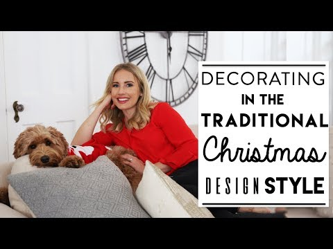 CHRISTMAS DECORATING | Traditional CHRISTMAS Design Style