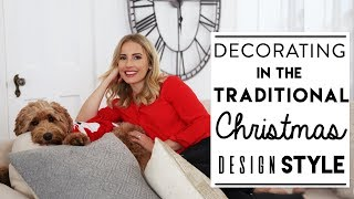 CHRISTMAS DECORATING | Traditional CHRISTMAS Design Style