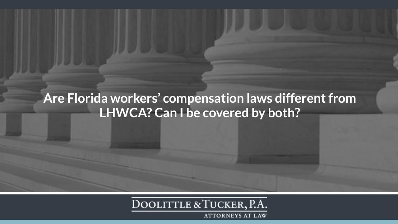 Are Florida workers' compensation laws different from LHWCA