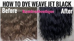 HOW TO DYE HAIR/WEAVE JET BLACK |  KENDRASBOUTIQUE BODYWAVE