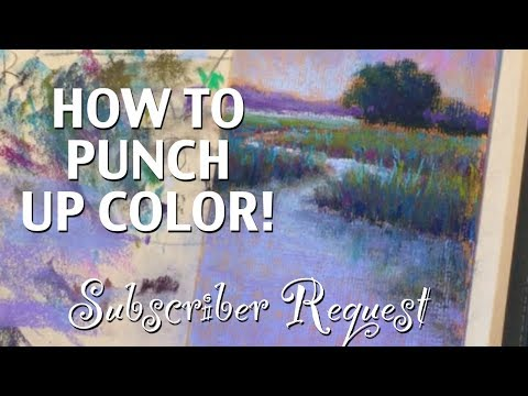How To PUNCH Up Color! / You Asked for It!  A Subscriber Request!