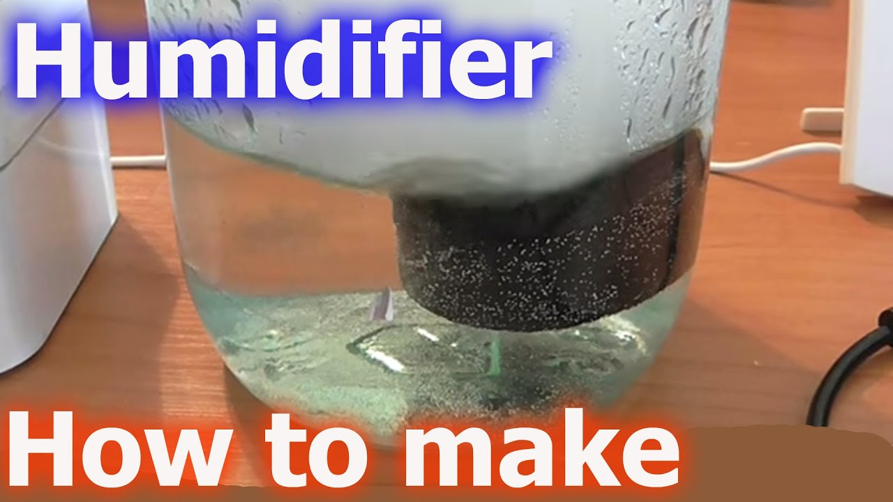 How to make a Humidifier DIY   #B63E15
