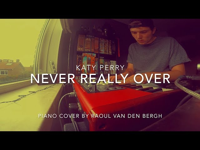 Katy Perry - Never Really Over (Piano Cover + Sheets)