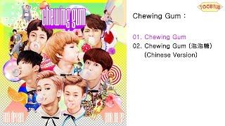 Nct dream - chewing gum release date : 2016/08/27 genre dance language korean track list 01. 02. (泡泡糖) (chinese version)