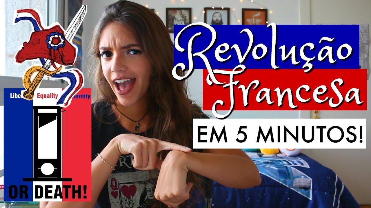 A REVOLUÇÃO FRANCESA EM 5 MINUTOS! - Débora Aladim