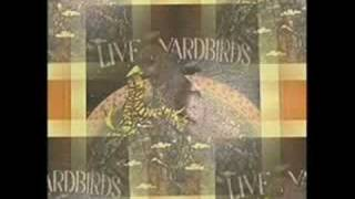 The Yardbirds - You