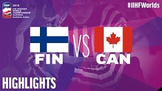 Finland Vs. Canada  Highlights  2019   HF  Ce Hockey World Championship