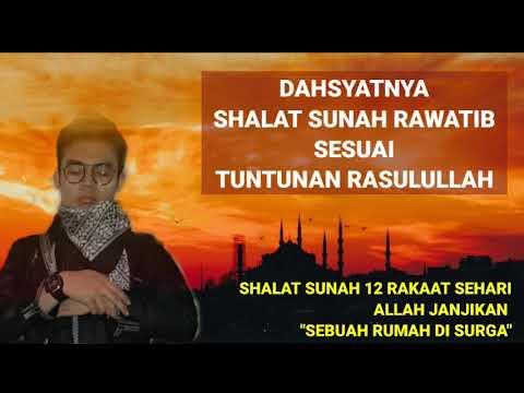 Dahsyatnya 12 Rakaat Sehari Shalat Sunah Rawatib dan Tatacaranya