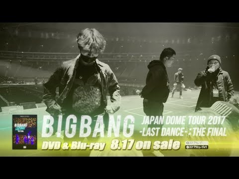 BIGBANG  FLOWER ROAD DOCUMENTARY OF BIGBANG JAPAN DOME TOUR 2017 LAST DANCE