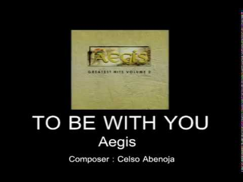 Aegis To Be With You with lyrics