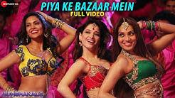 Piya Ke Bazaar Mein Full Video HD   Humshakals   Saif, Riteish, Bipasha,Tamannaah, Ram Kapoor