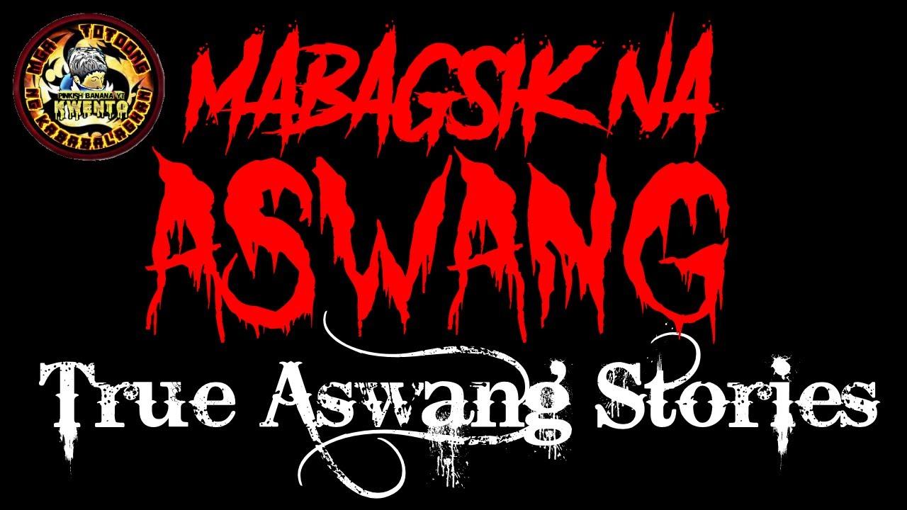 Download MABAGSIK NA ASWANG | TRUE ASWANG STORIES