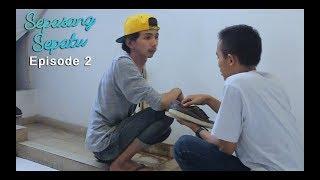 Sepasang Sepatu - Episode 2