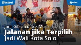 Gibran Incar Suara Musisi Jalanan Sesumbar Janjikan Program Ini Jika Putra Jokowi Jadi Wali Kota
