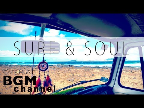Chill Out SOUL Music & Smooth Jazz Music - Relaxing Cafe Music For Work, Study - Background Music