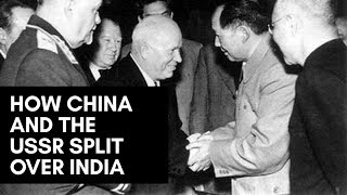 How China and the USSR Split Over India