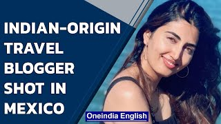 Indian-origin travel blogger, Anjali Ryot and one other killed in Mexico shootout | Oneindia News