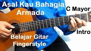 (C Mayor) Intro Asal Kau Bahagia Armada - Belajar Gitar Fingerstyle Untuk Pemula
