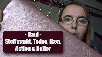 Haul - Stoffmarkt, Tedox, Ikea, Action & Roller I Sanni macht das