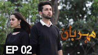 Meherbaan Episode 2 | Aplus - Best Pakistani Dramas