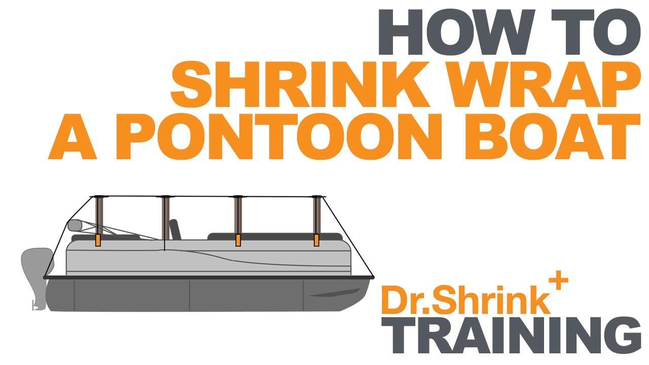 medium resolution of how to shrink wrap a pontoon boat dr shrink inc