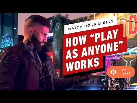 "Watch Dogs Legion: How ""Play as Anyone"" Actually Works"