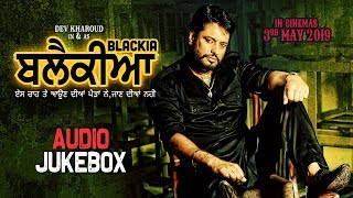 Blackia Full Album Audio Jukebox Latest Punjabi Movie Songs 2019 Yellow Music