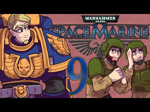 ETA Plays! Space Marine Ep. 009 - Touched by the Primarch