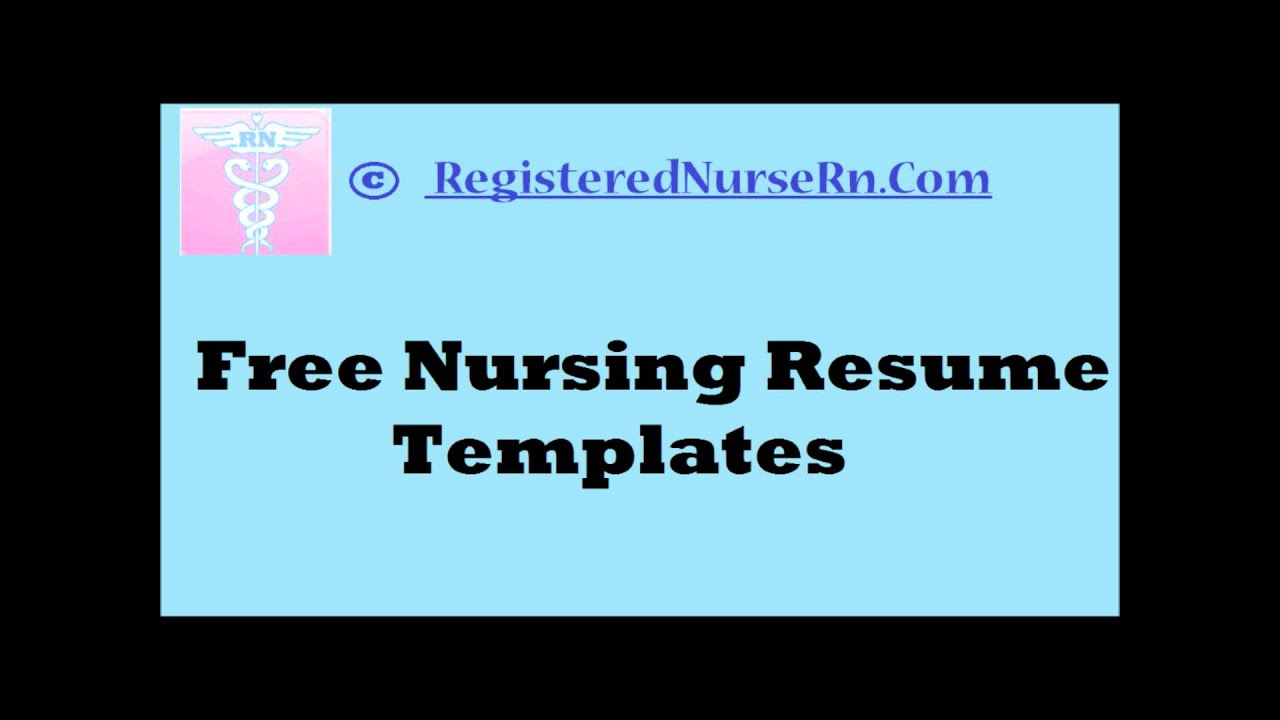 how to create a nursing resume templates free resume templates for nurses youtube - Free Nurse Resume Template