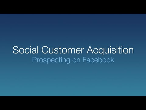 Facebook Webinar - Social Customer Acquisition