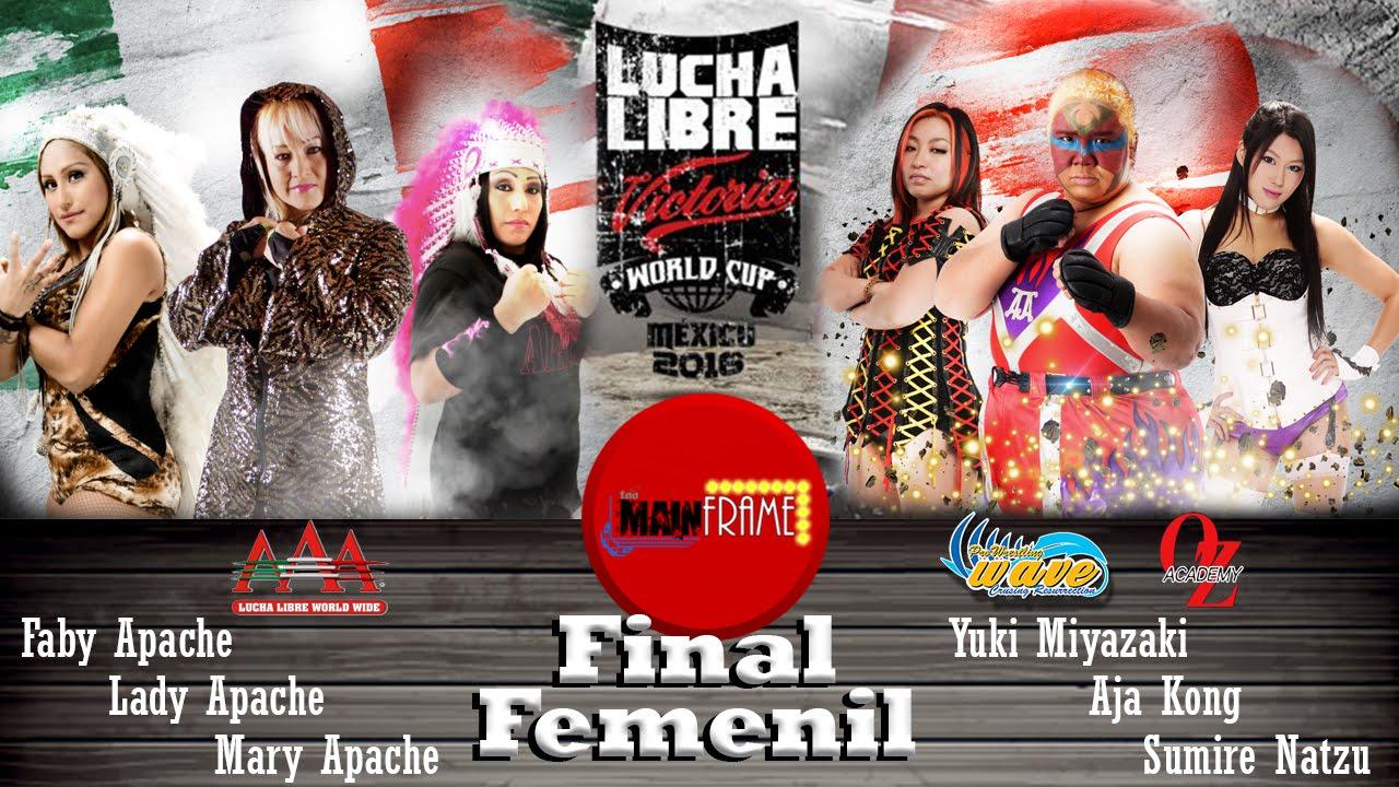 FINAL FEMENIL LUCHA LIBRE VICTORIA WORLD CUP 2016 MÉXICO