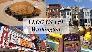 VLOG USA #1 à Washington (visites, restos, shopping)