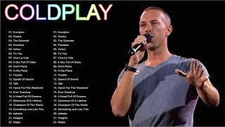 Coldplay Full Album   Coldplay Best Hits Collection   Coldplay Songs
