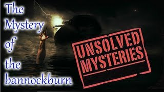 The Unsolved Mystery Of The Bannockburn | Ghost Ship