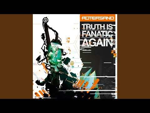 Truth Is Fanatic Again