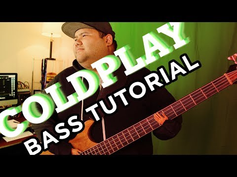 All I Can Think About Is You - Coldplay (Bass Tutorial)