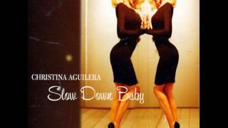 Watch Christina Aguilera Slow Down Baby video
