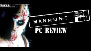 Manhunt PC review