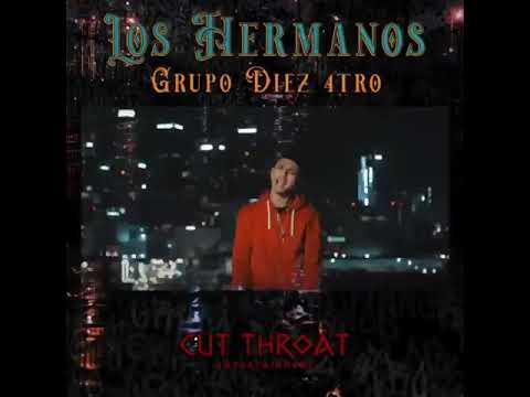 Los Hermanos- Grupo Diez 4tro Video Oficial 🔥
