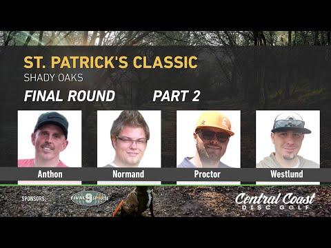 2017 St Patricks Classic Final Round  Part 2 - Anthon, Normand, Proctor, Westlund