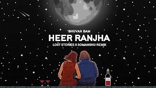 Heer Ranjha : Lost Stories & somanshu (Remix) | Bhuvan Bam | Official Visualiser