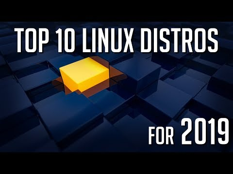 Top 10 Most Popular Linux Distributions In 2019