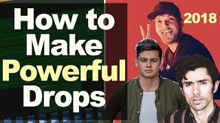 How to Make Powerful Drops like Brooks, KSHMR, Mike Williams