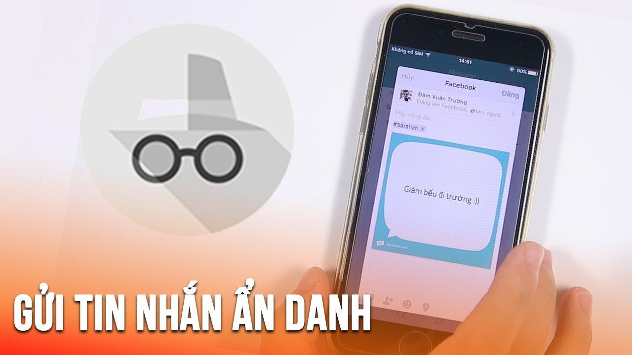 Ứng dụng Sarahah gửi tin nhắn ẩn danh