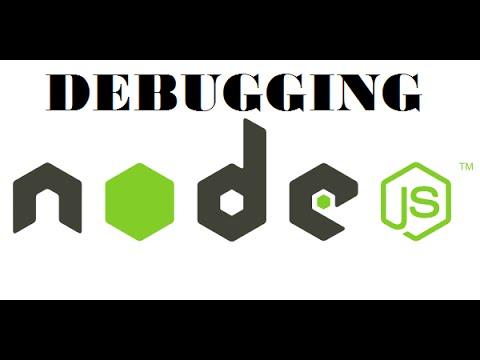 Debugging Node js – Three Options