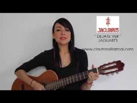 Dejate Ver – Jaguares (Cover Clauzen Villarreal)