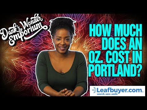 How Much Does an Ounce Cost in Portland?