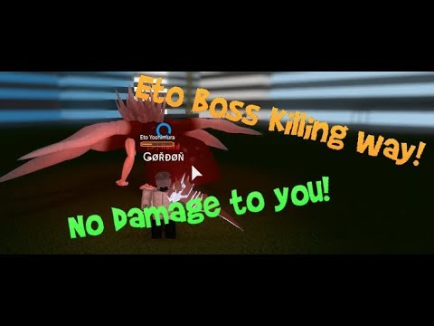 ETO BOSS KILLING WAY!!!|Ro-Ghoul PATCHED