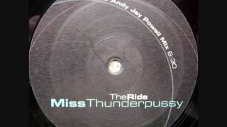 Miss Thunderpussy - The Ride (Andy Jay Powell Remix) (1999)