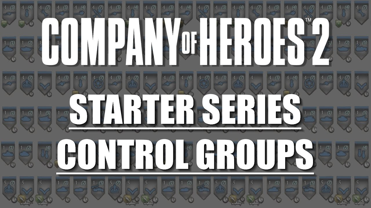 Coh2 Starter Series Control Groups Youtube